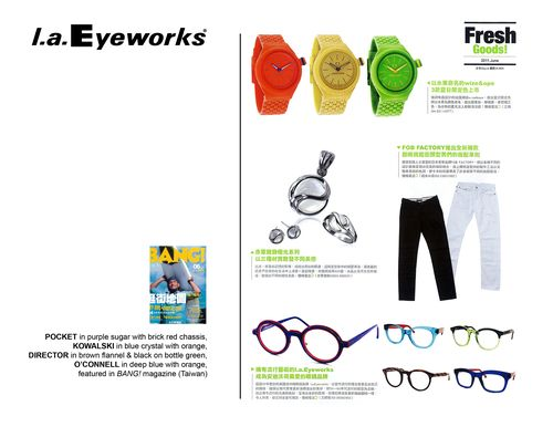 "l.a.Eyeworks featured in ""BANG!"" (Taiwan)"